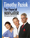 The Financial Navigator – Managing Your Success by Timothy Paziuk